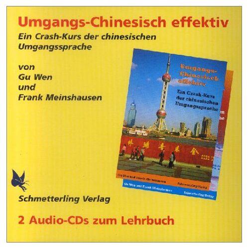 Gu Wen - Umgangschinesisch effektiv. Ein Crash-Kurs der chinesischen Umgangssprache: Umgangschinesisch effektiv, 2 Audio-CDs - Preis vom 23.06.2020 05:06:13 h