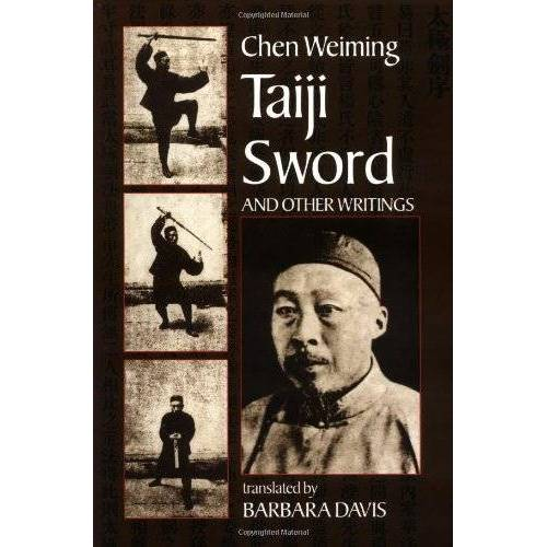 Chen Wei-Ming - Taiji Sword and Other Writings - Preis vom 18.04.2021 04:52:10 h