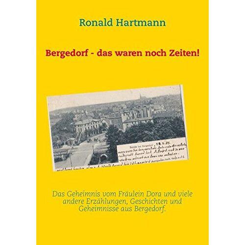 Ronald Hartmann - Bergedorf - das waren noch Zeiten! - Preis vom 06.05.2021 04:54:26 h