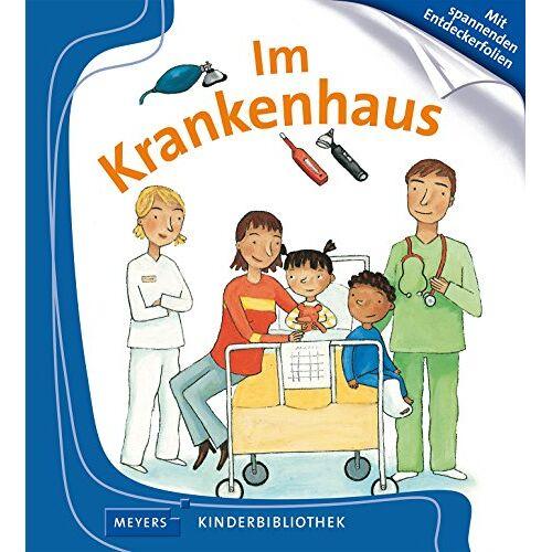 - Im Krankenhaus: Meyers Kinderbibliothek 69 - Preis vom 19.01.2021 06:03:31 h