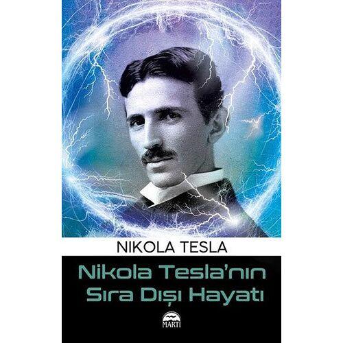 Nikola Tesla - Nikola Teslanin Sira Disi Hayati - Preis vom 24.02.2021 06:00:20 h