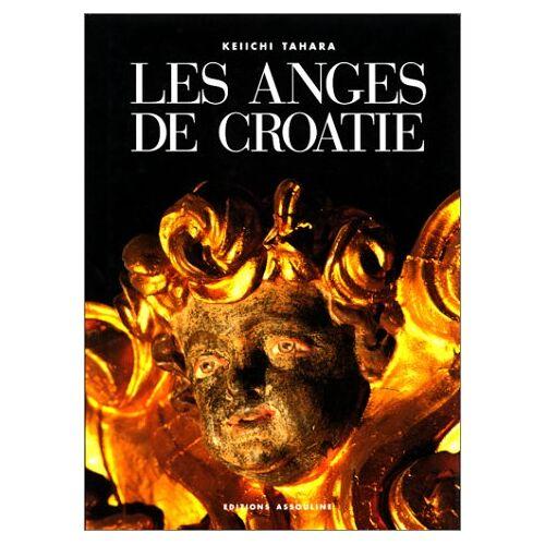Keiichi Tahara - Les anges de Croatie (Mémoires) - Preis vom 15.10.2020 04:56:03 h