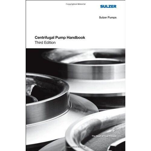 Sulzer Pumps - Sulzer Centrifugal Pump Handbook - Preis vom 18.10.2020 04:52:00 h