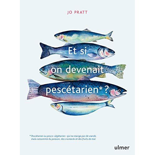 - Et si on devenait pescétarien ? (Cuisine) - Preis vom 05.09.2020 04:49:05 h