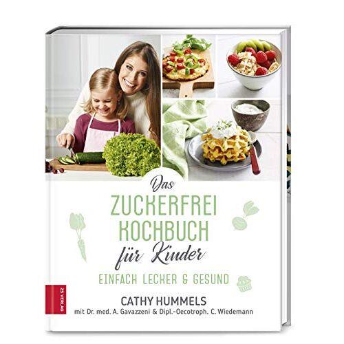 Cathy Hummels - Das Zuckerfrei-Kochbuch für Kinder: Einfach lecker & gesund - Preis vom 05.09.2020 04:49:05 h