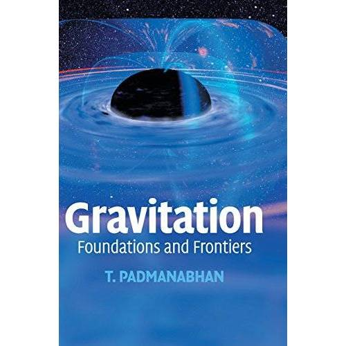 T. Padmanabhan - Gravitation: Foundations and Frontiers - Preis vom 19.10.2020 04:51:53 h