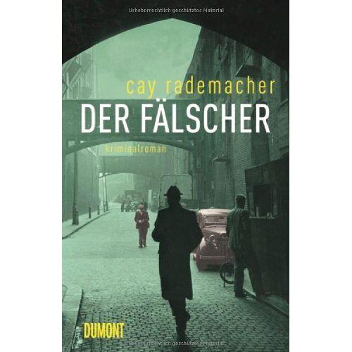 Cay Rademacher - Der Fälscher - Preis vom 20.10.2020 04:55:35 h