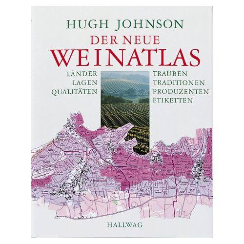 Hugh Johnson - Der neue Weinatlas (Wein - Atlanten) - Preis vom 11.04.2021 04:47:53 h
