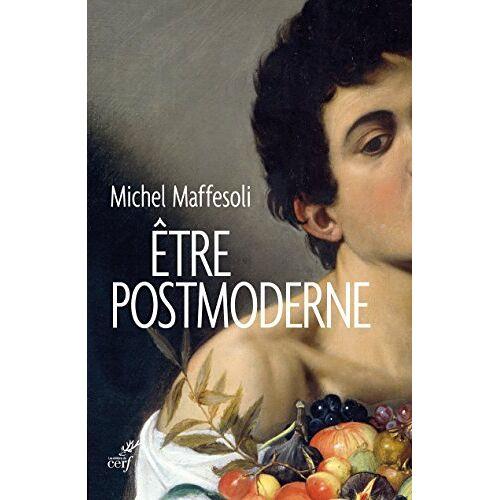 - Etre postmoderne - Preis vom 03.12.2020 05:57:36 h
