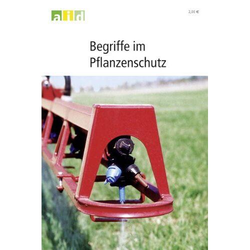 - Begriffe im Pflanzenschutz - Preis vom 06.09.2020 04:54:28 h