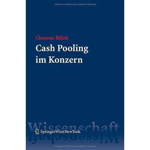 Clemens Billek - Cash Pooling im Konzern - Preis vom 20.10.2020 04:55:35 h