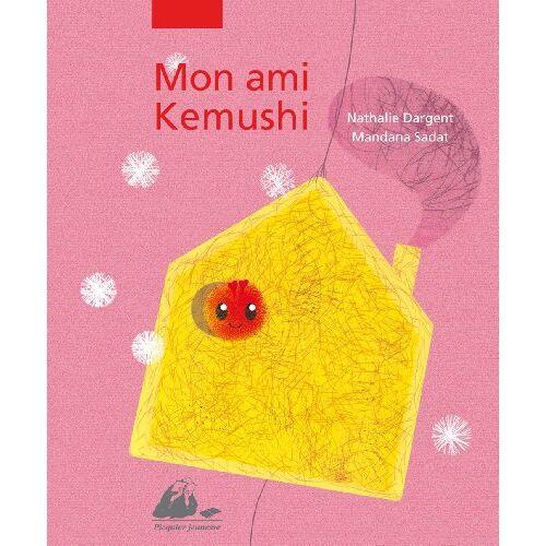 Nathalie Dargent - Mon ami Kemushi - Preis vom 20.10.2020 04:55:35 h