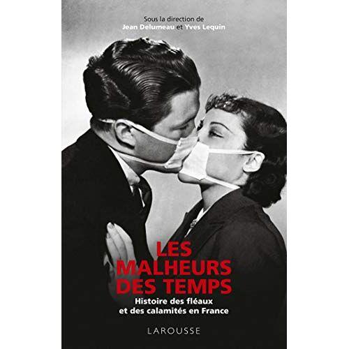 Jean Delumeau - Les Malheurs des temps - Preis vom 12.04.2021 04:50:28 h