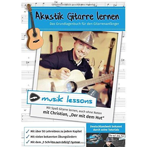 Christian Stadtler - Akustik-Gitarre lernen: Das Grundlagenbuch für den Gitarrenanfänger - Preis vom 05.09.2020 04:49:05 h