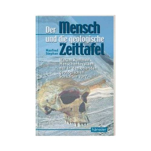 Manfred Stephan - Der Mensch und die geologische Zeittafel - Preis vom 14.05.2021 04:51:20 h