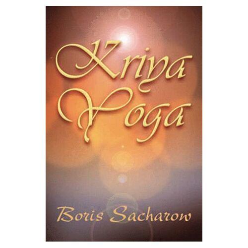 Sacharow, Boris Yogiraj: - Kriya-Yoga / Die Quintessenz des Raja-Yoga - Preis vom 13.11.2019 05:57:01 h