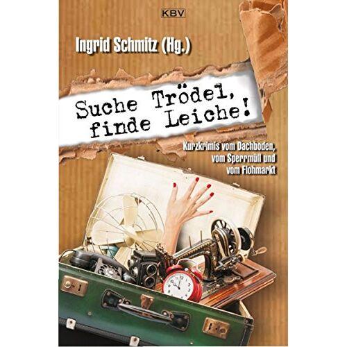 Nessa Altura - Suche Trödel, finde Leiche!: Kurzkrimis vom Dachboden, vom Sperrmüll und vom Flohmarkt (KBV-Krimi) - Preis vom 06.09.2020 04:54:28 h