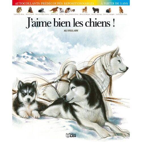 Ali Fellahy - J'aime bien les chiens ! - Dè 5 ans - Preis vom 21.10.2020 04:49:09 h