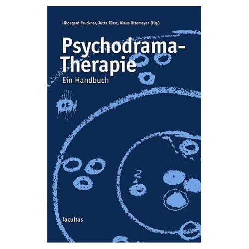 Jutta Fürst - Psychodrama-Therapie: Ein Handbuch - Preis vom 01.11.2020 05:55:11 h