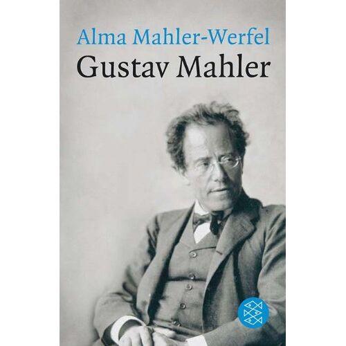 Alma Mahler-Werfel - Gustav Mahler - Preis vom 21.10.2020 04:49:09 h