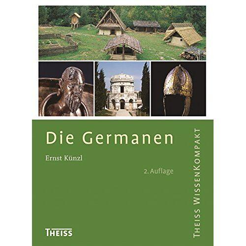 Ernst Künzl - Die Germanen - Preis vom 26.01.2021 06:11:22 h