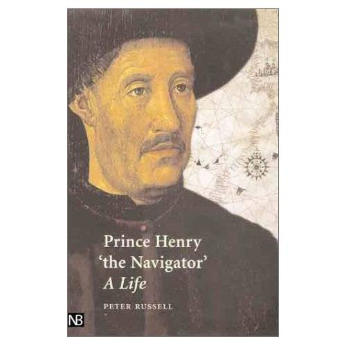 Russell, Peter E. - Prince Henry 'the Navigator': A Life - Preis vom 03.09.2020 04:54:11 h