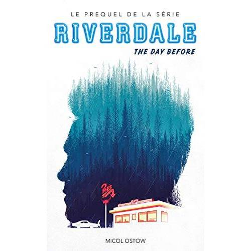 - Riverdale : The day before - Preis vom 16.05.2021 04:43:40 h