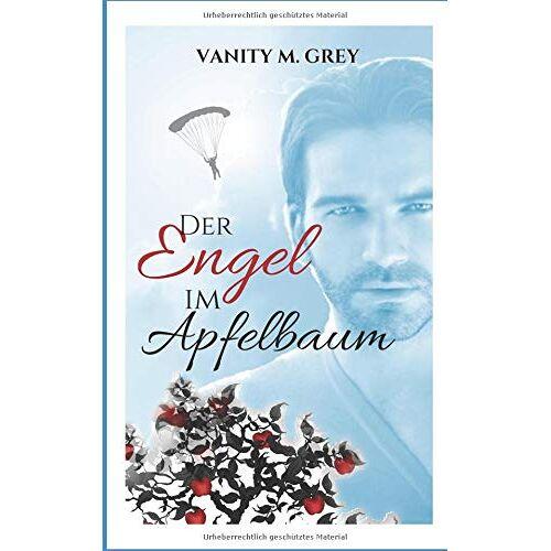 Grey, Vanity M. - Der Engel im Apfelbaum - Preis vom 05.05.2021 04:54:13 h