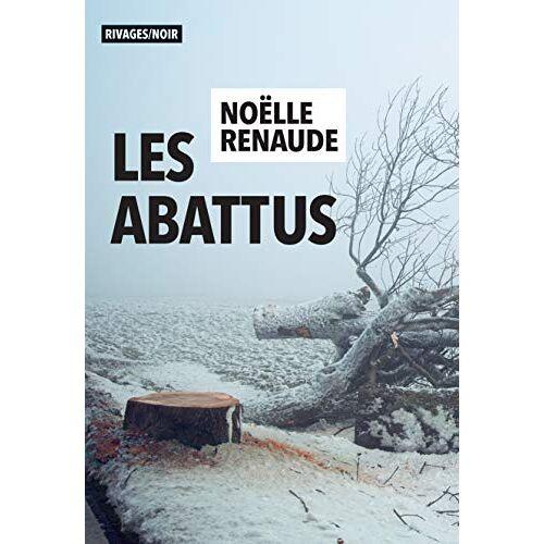 - Les Abattus (Rivages Noir) - Preis vom 18.04.2021 04:52:10 h