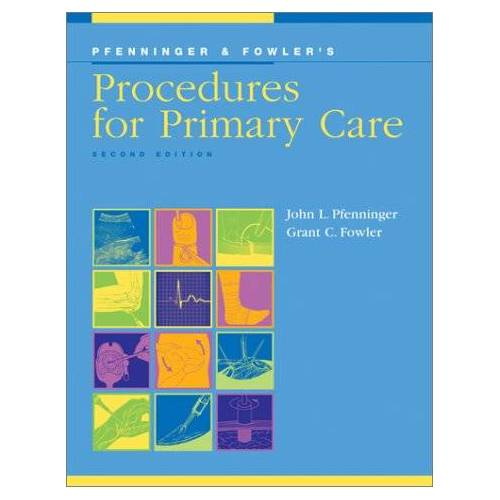 Pfenninger, John L. - Pfenninger and Fowler's Procedures for Primary Care - Preis vom 05.09.2020 04:49:05 h