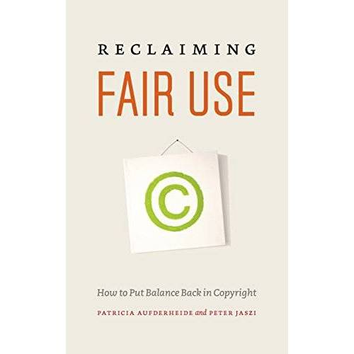Patricia Aufderheide - Aufderheide, P: Reclaiming Fair Use - How to Put Balance Bac - Preis vom 05.09.2020 04:49:05 h