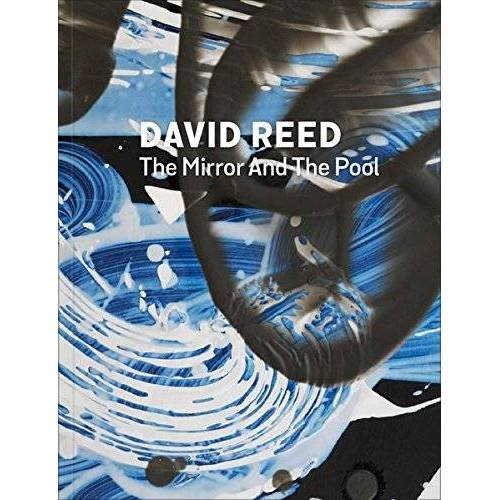 Martin Hentschel - David Reed: The Mirror and the Pool - Preis vom 12.05.2021 04:50:50 h
