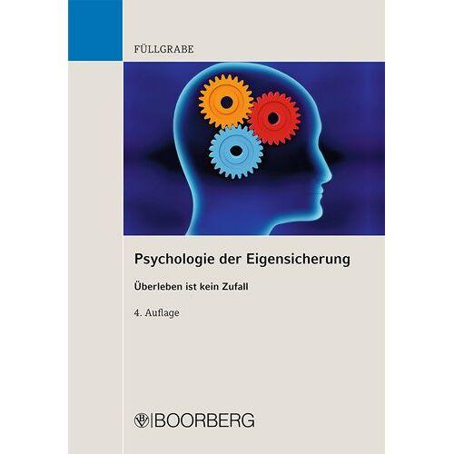 Uwe Füllgrabe - Psychologie der Eigensicherung - Preis vom 25.02.2021 06:08:03 h