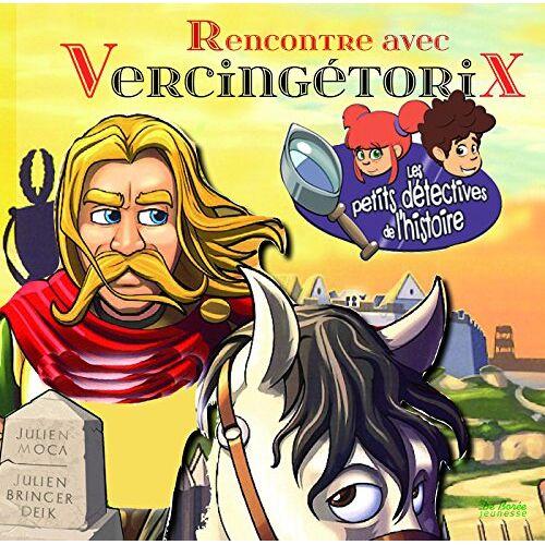 - Rencontre avec Vercingétorix - Preis vom 18.04.2021 04:52:10 h