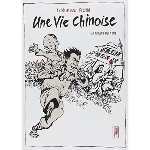- Une vie chinoise, Tome 1 : - Preis vom 05.09.2020 04:49:05 h