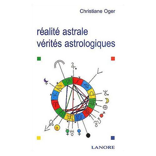 Christiane Oger - Réalité astrale, vérités astrologiques (Astrologie) - Preis vom 13.05.2021 04:51:36 h