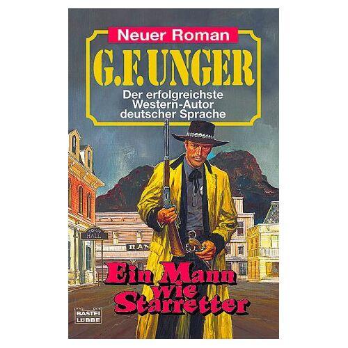Unger, G. F. - Ein Man wie Starretter - Preis vom 06.03.2021 05:55:44 h