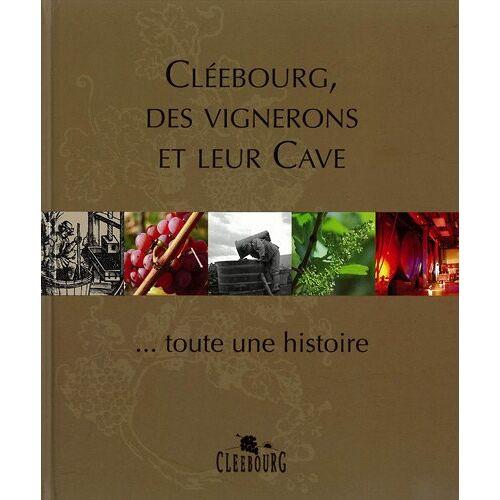Bernard Weigel - Cléebourg, des vignerons et leur cave - Preis vom 01.03.2021 06:00:22 h