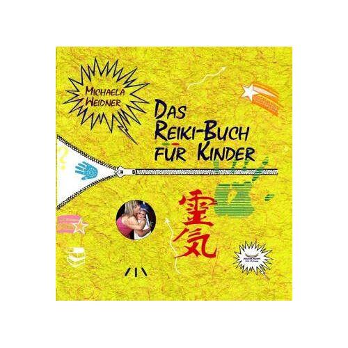 Michaela Weidner - Das Reiki-Buch für Kinder - Preis vom 15.05.2021 04:43:31 h