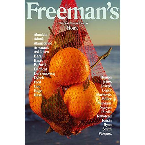 John Freeman - Freeman's Home: The Best New Writing on Home - Preis vom 21.10.2020 04:49:09 h