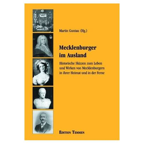 Martin Guntau - Mecklenburger im Ausland - Preis vom 12.04.2021 04:50:28 h