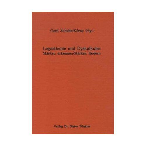 Gerd Schulte-Körne - Legasthenie und Dyskalkulie: Stärken erkennen - Stärken fördern - Preis vom 25.10.2020 05:48:23 h