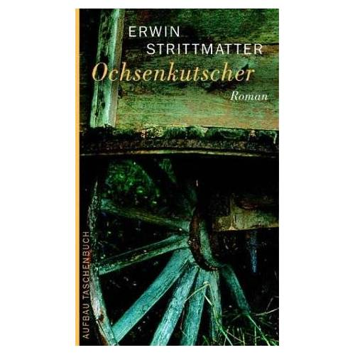 Erwin Strittmatter - Ochsenkutscher: Roman - Preis vom 13.10.2019 05:04:03 h