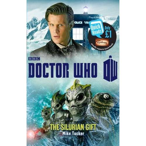 Mike Tucker - Doctor Who: The Silurian Gift (Quick Reads 2013) - Preis vom 18.04.2021 04:52:10 h