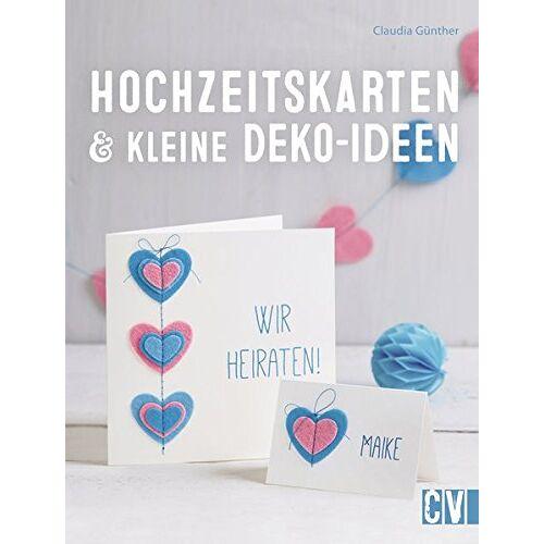 Claudia Günther - Hochzeitskarten & kleine Deko-Ideen - Preis vom 26.01.2020 05:58:29 h