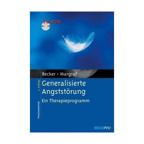 Eni Becker - Generalisierte Angststörung: Ein Therapieprogramm. Mit CD-ROM - Preis vom 22.10.2020 04:52:23 h