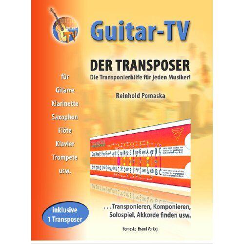 Reinhold Pomaska - Guitar-TV: Der Transposer - Transponieren, Komponieren, Akkorde finden.: Inkl. 1 Transposer im Buch! - Preis vom 22.02.2021 05:57:04 h