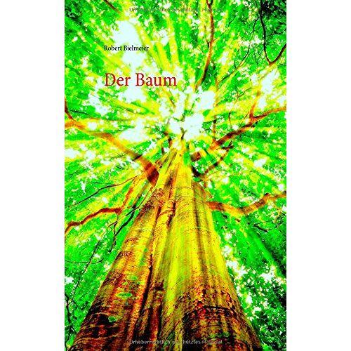 Robert Bielmeier - Der Baum - Preis vom 27.02.2021 06:04:24 h