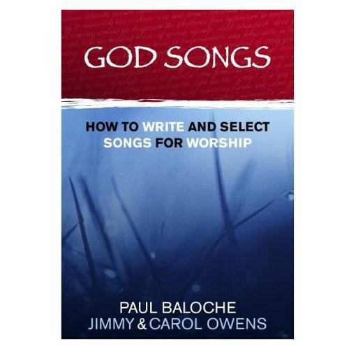 Paul Baloche - God Songs: How to Write and Select Songs for Worship - Preis vom 15.01.2021 06:07:28 h