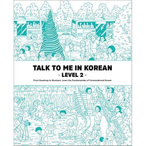 Talktomeinkorean Talktomeinkorean - TALK TO ME IN KOREAN WORKBK LE - Preis vom 21.10.2020 04:49:09 h